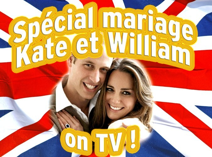 Mariage de Kate Middleton et du Prince William : le programme télé du jeudi 28 avril 2011