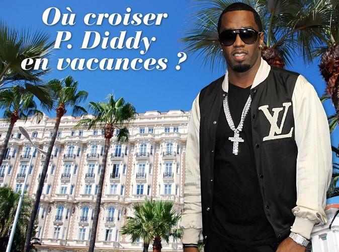 Exclu Public : P.Diddy : fiesta à Cannes et Saint-Tropez ce week-end !