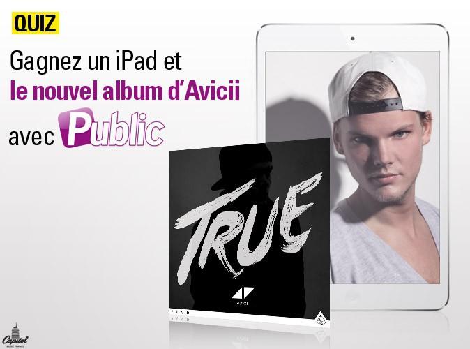 Grand jeu-concours : Gagnez un iPad et le nouvel album d'Avicii !