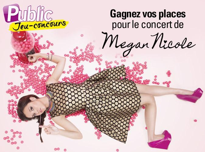 Grand jeu-concours : gagnez vos places pour assister au concert de Megan Nicole, LA révélation du web !