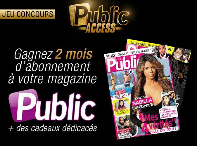 Jeu concours spécial Public Access : gagnez des abonnements de 2 mois au magazine Public !