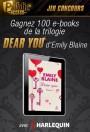 """Jeu concours Public Access : gagnez 100 e-books de la trilogie """"Dear You"""" d'Emily Blaine !"""