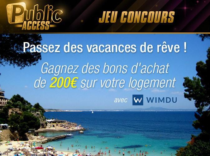 Jeu concours Public Access : gagnez des bons d'achat Wimdu et offrez-vous une location de rêve pour les vacances !