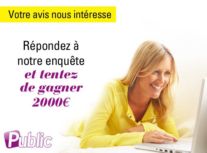 Participez à l'enquête Public/Harris Interactive et gagnez peut-être 2000€ !
