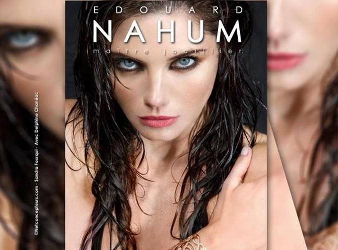 Mode : Delphine Chanéac, une beauté renversante pour Edouard Nahum !