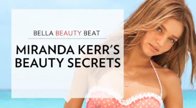 Les petits secrets beauté de Miranda Kerr