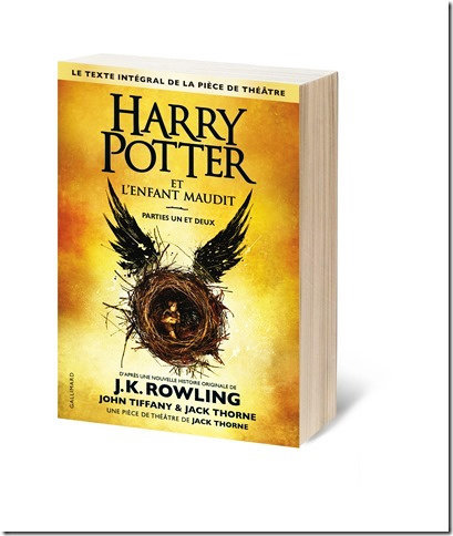 Livre Harry Potter et l'enfant maudit, J.K. Rowling, J. Tiffany, J. Thorne, Éd. Gallimard. 21 €.