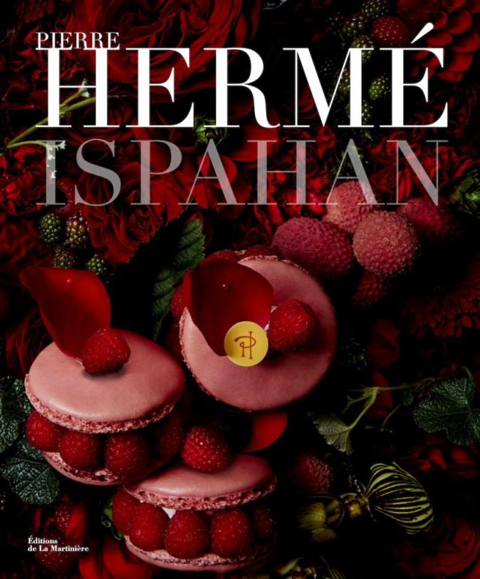 Livre de recettes, Ispahan, de Pierre Hermé, éd. de La Martinière 29 €