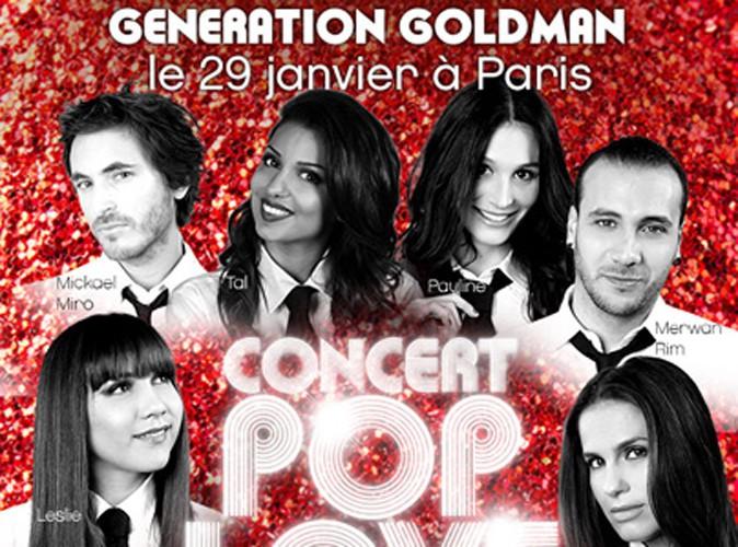 Génération Goldman : Tal, Amel Bent, Michael Miro, Merwan Rim, Leslie... Ils vous donnent rendez-vous ce mercredi pour un show exclusif !