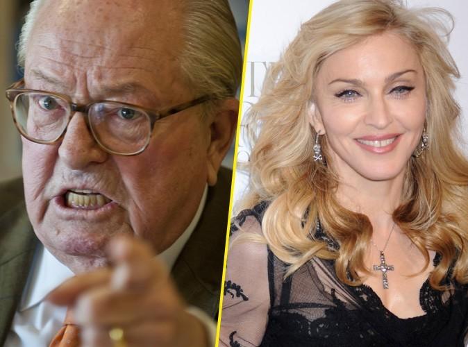 Jean-Marie Le Pen : il veut que sa fille réclame 1 million de dollars à Madonna !