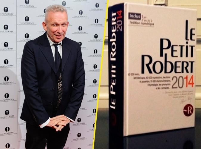 Jean-Paul Gaultier : très fier de faire son entrée dans le Petit Robert 2014 !