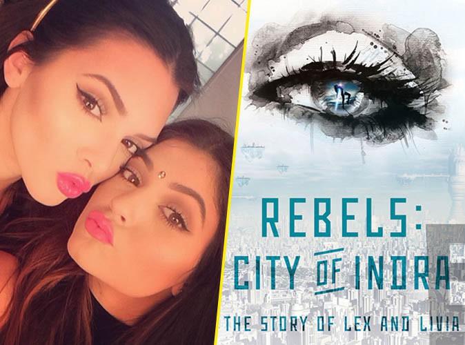 """Kendall et Kylie Jenner : elles dévoilent la couverture de leur livre """"Rebels : City of Indra"""" !"""