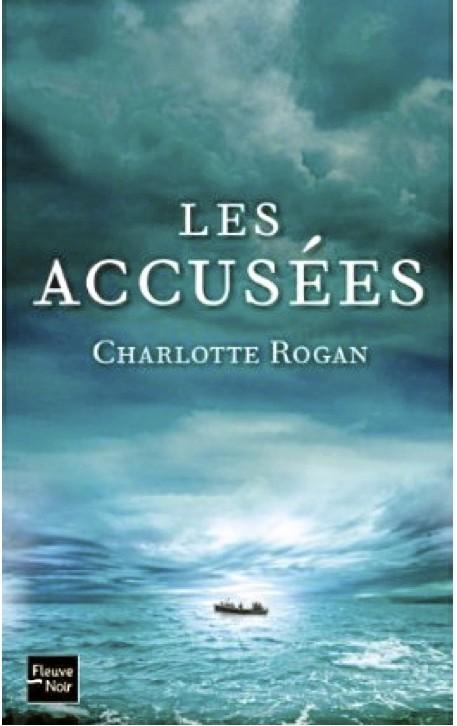 Les accusées, de Charlotte Rogan, Fleuve Noir. 18,50 €.