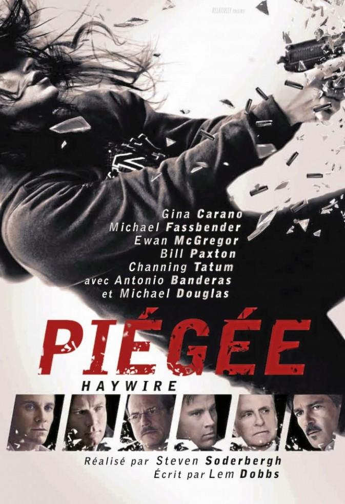 Piégée, de Steven Soderbergh, TF1 Vidéo. 19,99 €.