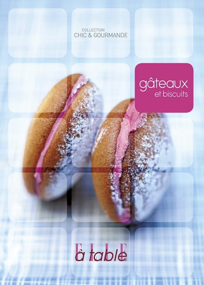 Gâteaux et biscuits, éditions Elle à table. 12,10 €.
