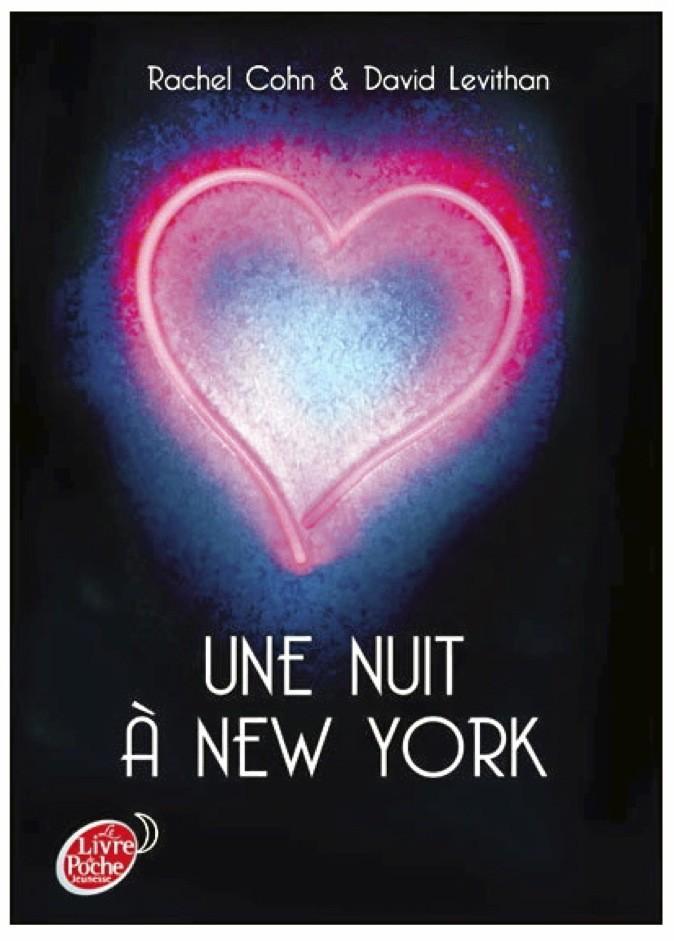 Une nuit à New York de Rachel Cohn et David Levithan. Le Livre de Poche. 5,90€