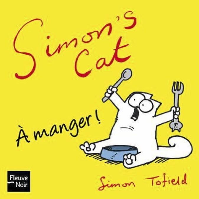 À manger !, Simon Tofi eld, Fleuve Noir. 5,90 €.