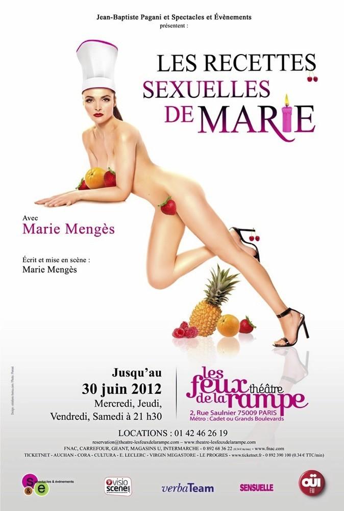 Les recettes sexuelles de Marie, jusqu'au 30 juin, à 21h30, Les Feux de la rampe. 2, rue Saulnier. 75 009 Paris. Loc. : 01 42 46 26 19 !