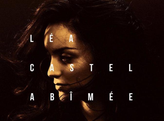 """Léa Castel : """"abîmée"""" mais bel et bien de retour !"""