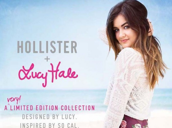 Lucy Hale : la star de Pretty Little Liars a dessiné une collection pour la marque de fringues Hollister !