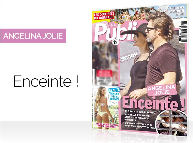 Magazine Public : Angelina Jolie en couverture... SCOOP : La star hollywoodienne enceinte !