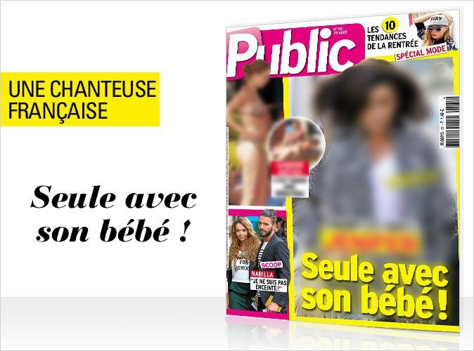 Magazine Public : en couverture, une chanteuse française seule avec son bébé !