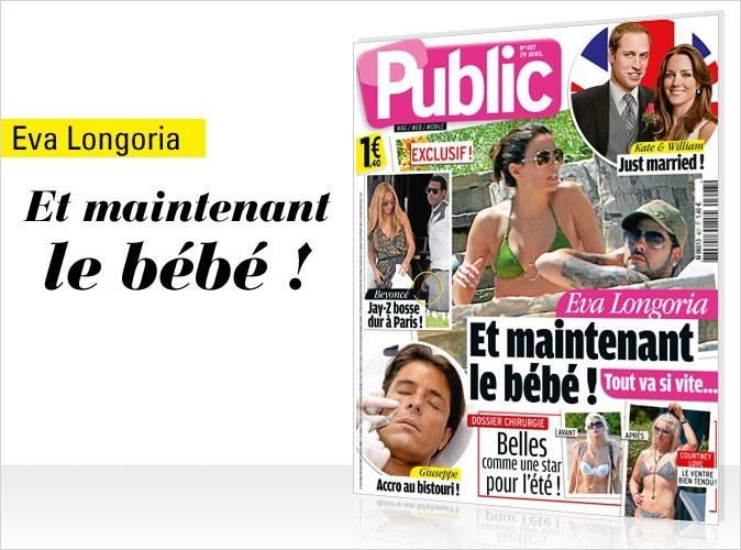 Magazine Public : Eva Longoria : Et maintenant le bébé !