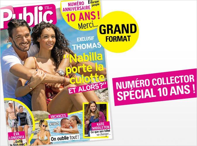 Magazine Public : Nabilla en couverture pour fêter nos 10 ans !