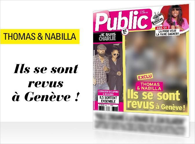 Magazine Public : Nabilla et Thomas en couverture... SCOOP : Ils se sont revus à Genève !