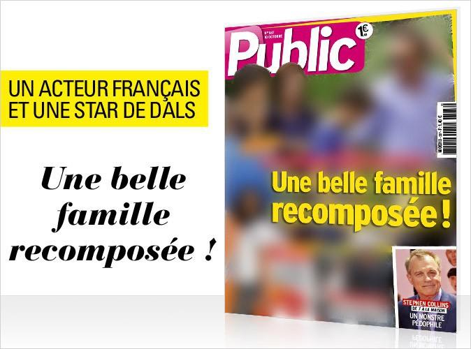 Magazine Public : Un acteur français et une star de DALS 5 en couverture... Une belle famille recomposée !