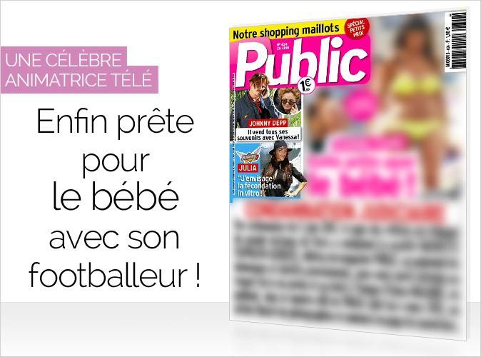 Magazine Public : une célèbre animatrice télé... enfin prête pour le bébé avec son footballeur !