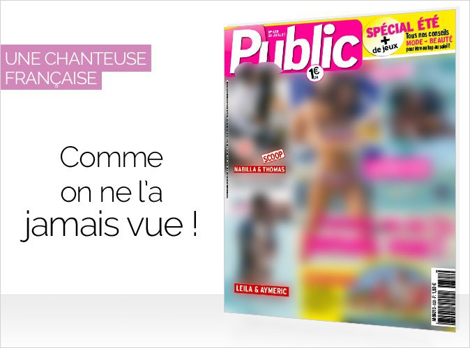 Magazine Public : une célèbre chanteuse française... Comme on ne l'a jamais vue !