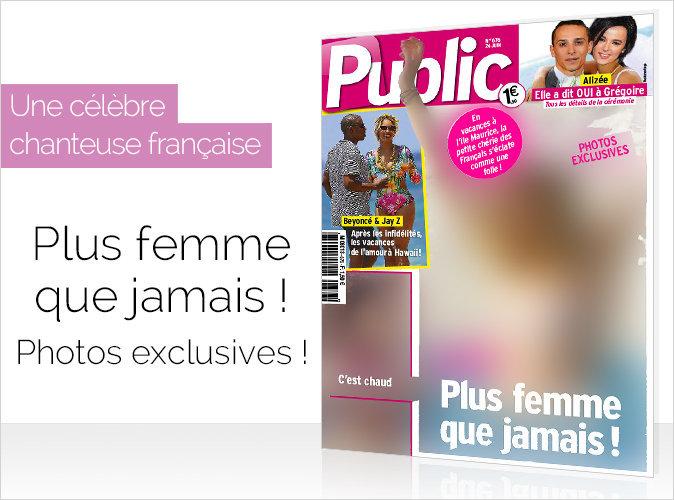 Magazine Public : une célèbre jeune chanteuse française : Plus femme que jamais !