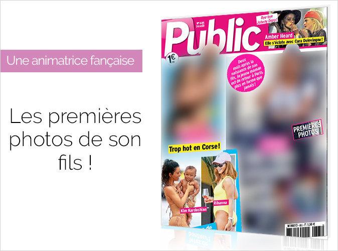 Magazine Public : Une célébrité française nous présente son fils !