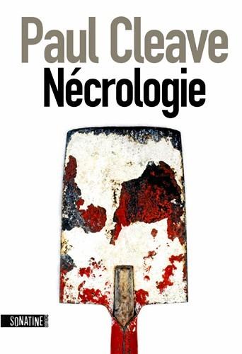 Nécrologie, de Paul Cleave, Sonatine. 20 €.