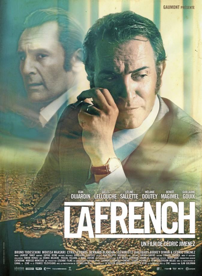 La French, de Cédric Jimenez avec Jean Dujardin, Gilles Lellouche et Céline Sallette (2h15)