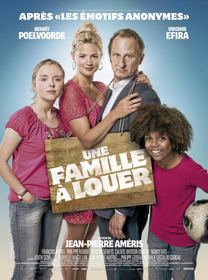 Une famille à louer, de Jean-Pierre Améris avec Benoît Poelvoorde et Virginie Efra (1 h 36).