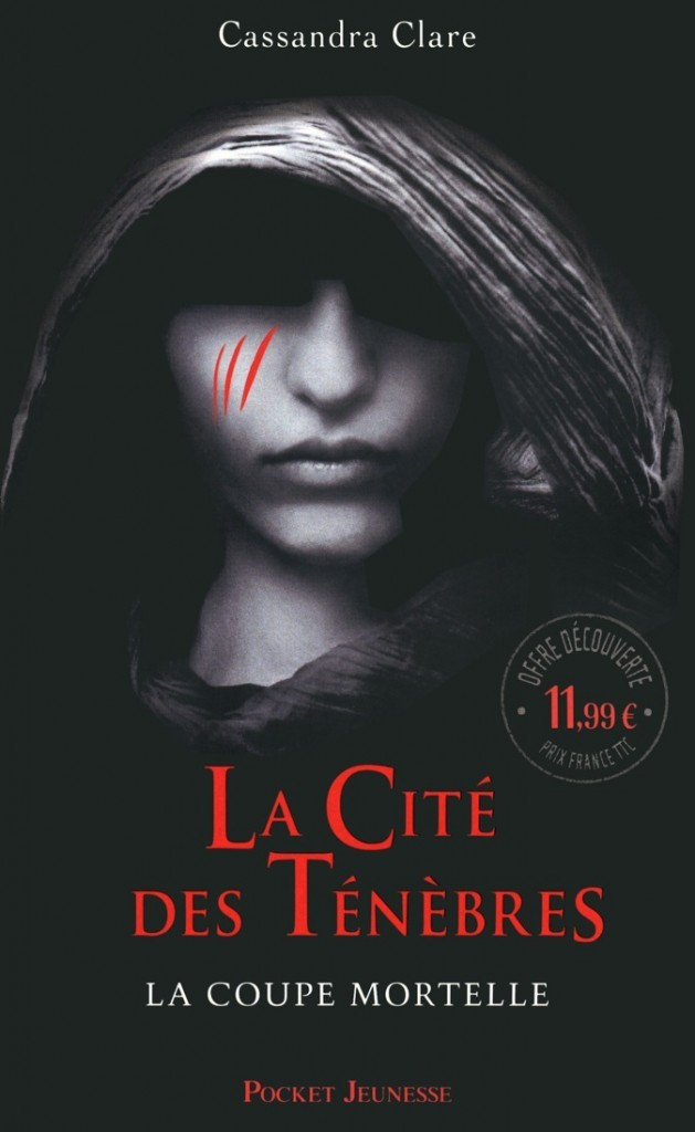 La Cité des ténèbres, tome 1 La Coupe mortelle, de Cassandra Clare, Pocket, 11,99€