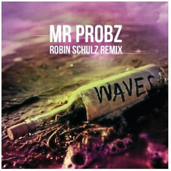 Waves, Mr Probz