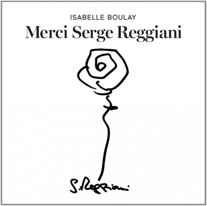 Merci Serge Reggiani Isabelle Boulay, Polydor, 17€.