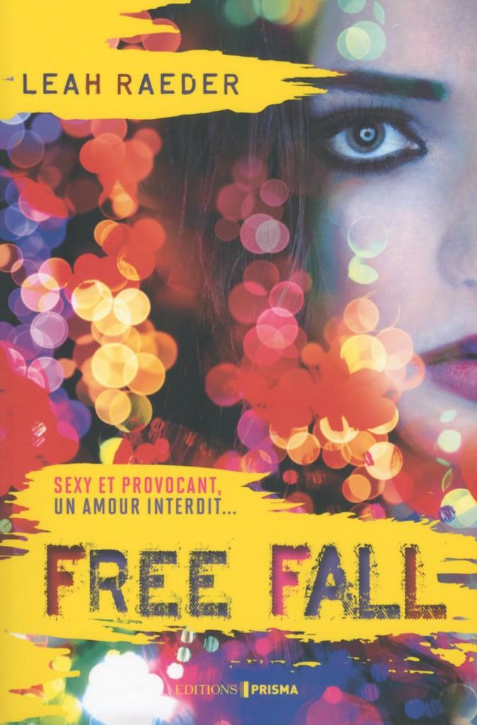Free Fall, de Leah Raeder, éditions Prisma. 16,95 €.