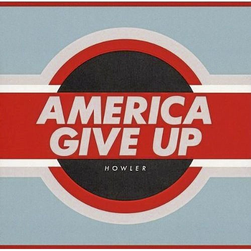 Howler, America Give up, Rough Trade. 14 €