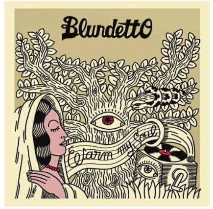 Le CD de la semaine : Blundetto, Warm My Soul, Heavenly sweetness. 14,11 €. Trop bien !
