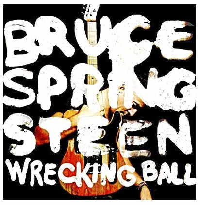 Le CD de la semaine : Bruce Springsteen, Wrecking Ball, Sony. 18 € : Génialissime !