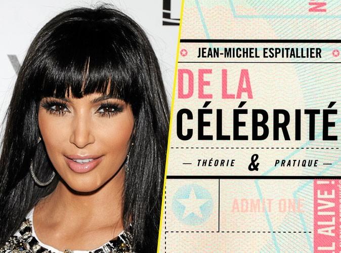 Kim Kardashian, on lui conseille :De la célébrité, de Jean-Michel Espitallier, 10/18. 7,50 €.