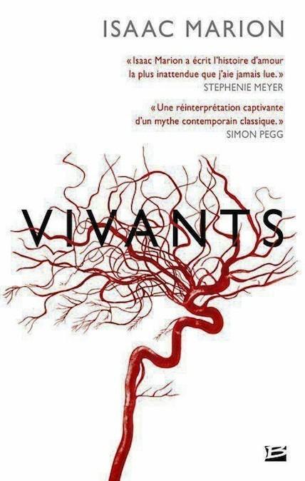 Vivants, d'Isaac Marion, éditions Bragelonne. 17,30 €.