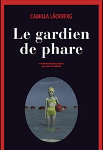Le gardien du phare, Actes Sud. 23,50 €.