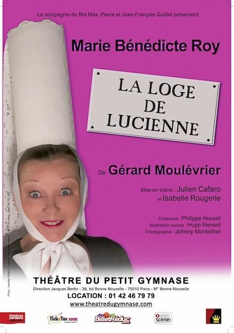 La loge de Lucienne, au théâtre du Petit Gymnase, 38 bd Bonne-Nouvelle, Paris 10e. 18 € sur theatredugymnase.com