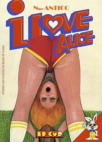 I love Alice, BD Cul. 11 €.