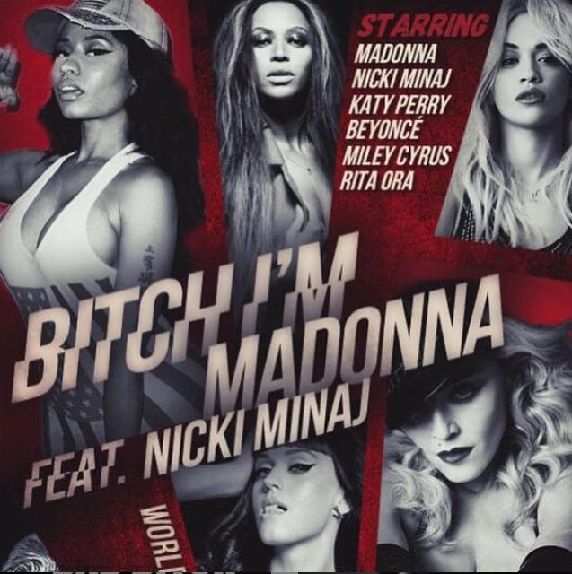 """Pochette de la chanson 'Bitch I'm Madonna"""""""